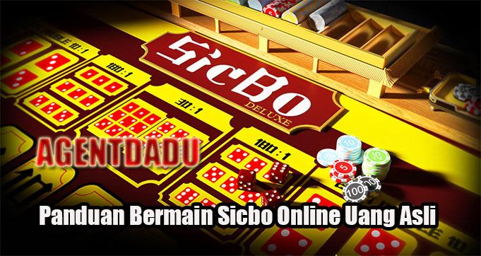 Panduan Bermain Sicbo Online Uang Asli