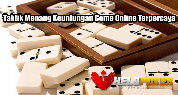 Taktik Menang Keuntungan Ceme Online Terpercaya