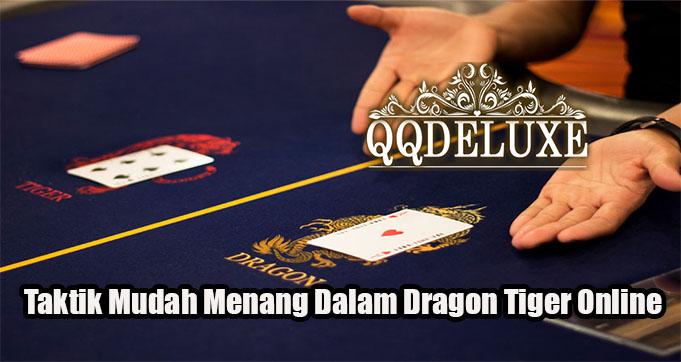 Taktik Mudah Menang Dalam Dragon Tiger Online